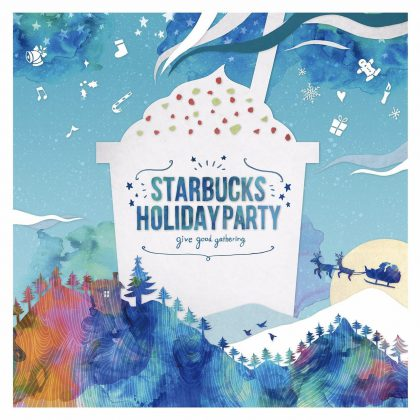 "STARBUCKS HOLIDAY PARTY""give good gathering""イメージビジュアル"