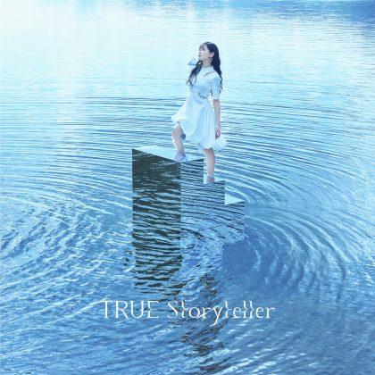 TRUE「Storyteller」