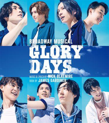 BROADWAY MUSICAL「Glory Days/グローリー・デイズ」